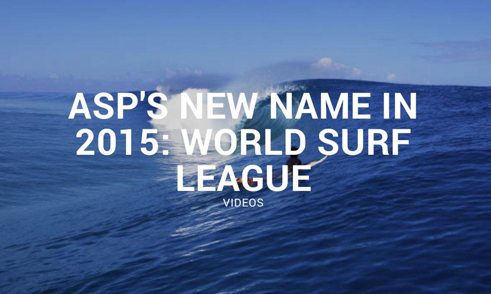 世界サーフィン組織「ASP」が「WSL」への改称を発表